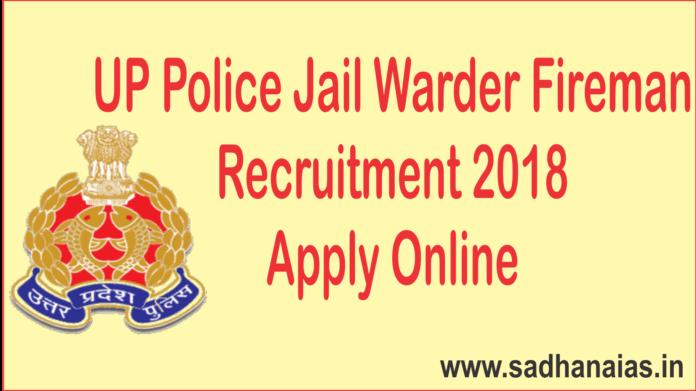 UP Police Jail Warder Fireman Recruitment 2018 Apply Online