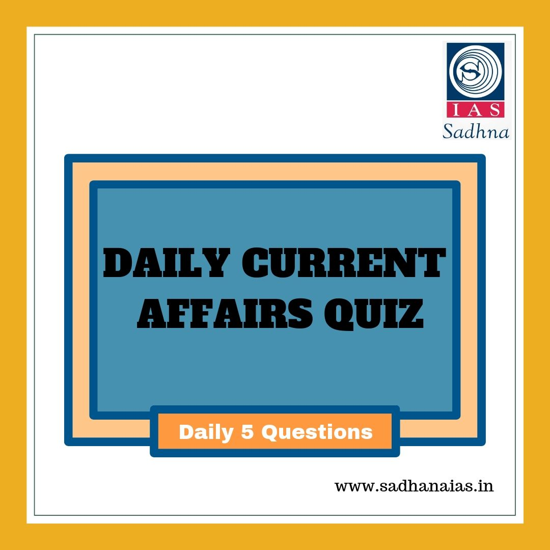 Daily Current Affairs Quiz 22 June 2019