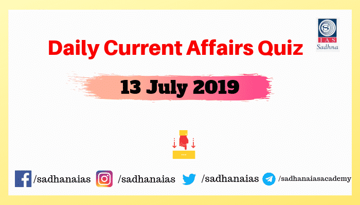 Daily Current Affairs Quiz 31 July 2019